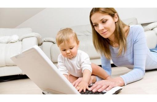 Подработка для мамочек в декрете на дому, фото — «Реклама Красногвардейского»