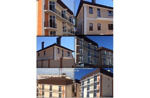 Строительство дома, дачи, коттеджа. Организация работ с нуля и под ключ, фото — «Реклама Севастополя»