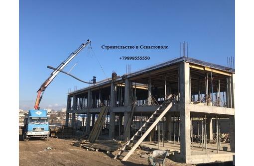 Выполняем строительные работы в Севастополе. Строительство под ключ., фото — «Реклама Севастополя»