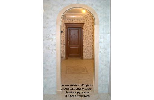Установка дверей и арок от Новороссийска до Анапы, фото — «Реклама Новороссийска»